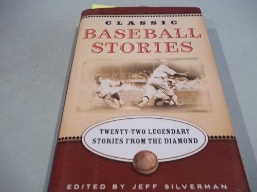 Classic Baseball Stories: Twenty Classic Stories from the Diamond pdf epub