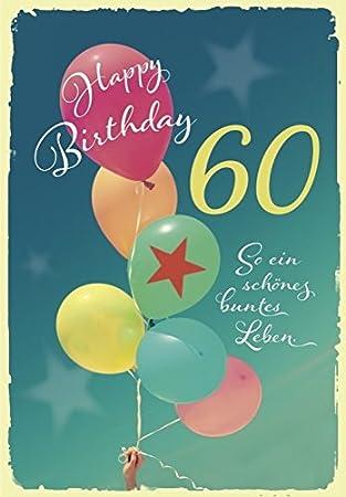Decoart Gluckwunschkarte Happy Birthday 60 Geburtstag Luftballons