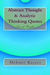 Abstract Thought & Analytic Thinking Quotes: Line of Thought (Line of Thought Series)