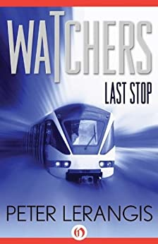 Last Stop (Watchers Book 1) by [Lerangis, Peter]
