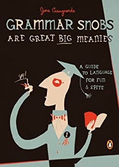 Grammar Snobs Are Great Meanies ebook product image