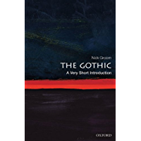 The Gothic: A Very Short Introduction (Very Short