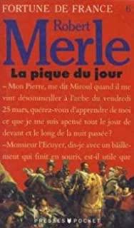 Fortune de France [06] : La pique du jour, Merle, Robert