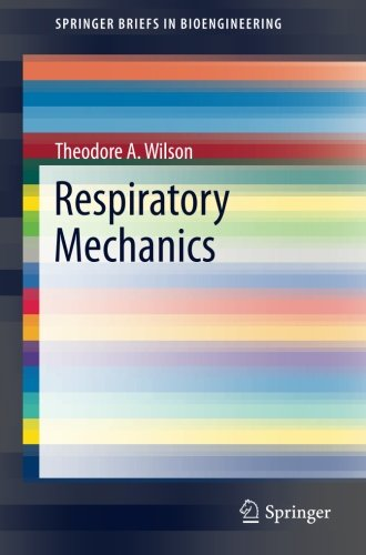 Respiratory Mechanics (SpringerBriefs in (Ventilation Respiratory System)