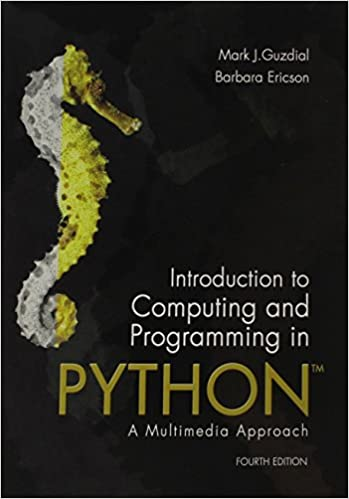 Introduction to Computing and Programming in Python (4th Edition