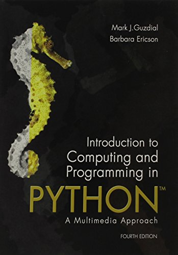 Book cover of Introduction to Computing and Programming in Python by Mark J. Guzdial