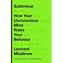Subliminal: How Your Unconscious Mind Rules Your Behavior (English Edition)