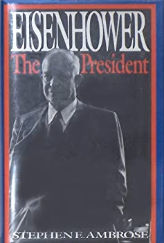 Eisenhower, Volume II: The President 0671605658 Book Cover
