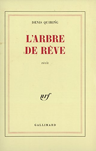 L'arbre de reve: Recit (French Edition)