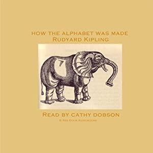 How the Alphabet Was Made Audiobook