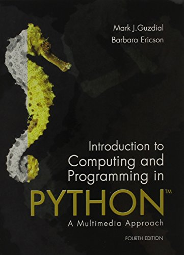 Introduction to Computing and Programming in Python plus MyProgrammingLab with Pearson eText -- Access Card Package (4th Edition) by Pearson