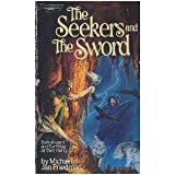 The Seekers and the Sword, Michael Jan Friedman, 0445201398