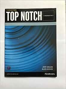 Top Notch Fundamentals (3rd Edition): Joan Saslow, Allen