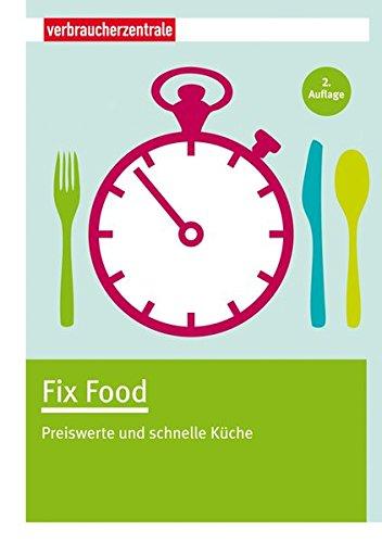 Fix Food  Preiswerte Und Schnelle Küche