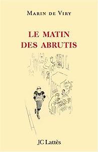 Télécharger Le matin des abrutis PDF Gratuit Marin de Viry
