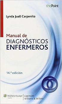 Manual De Diagnósticos De Enfermería (point (lippincott Williams & Wilkins)) por Carpenito