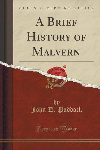 a-brief-history-of-malvern-classic-reprint