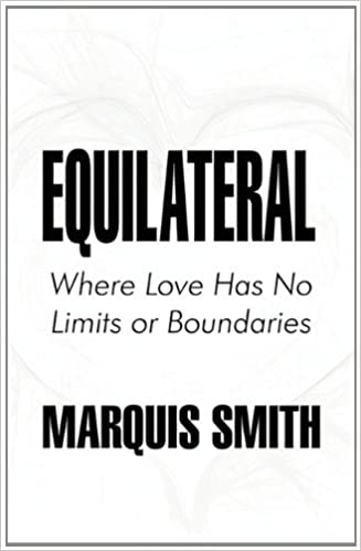 Equilateral where love has no limits or boundaries in dating