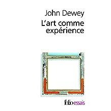 L'art comme expérience (Folio Essais)
