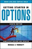 img - for [(Getting Started in Options )] [Author: Michael C. Thomsett] [Dec-2009] book / textbook / text book