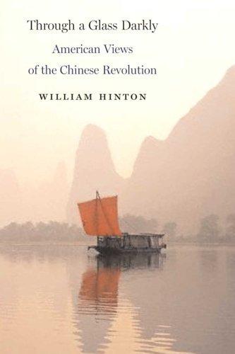 Through a Glass Darkly: American Views of the Chinese Revolution pdf epub