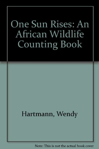 One Sun Rises: 9An African Wildlife Counting Book by Brand: Dutton Juvenile