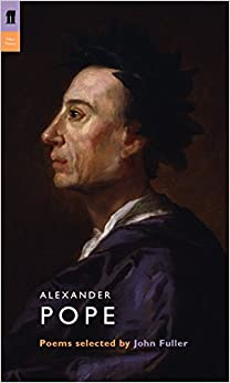 Alexander Pope: Poems Selected by John Fuller (Poet to Poet)