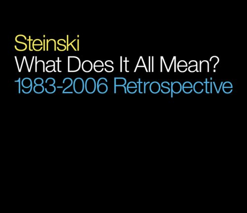 What Does It All Mean: Retrospective 1983-2006 by solid air