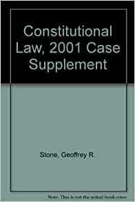 Constitutional Law Case Supplement