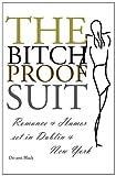 The Bitch-Proof Suit, De-Ann Black, 1908072075