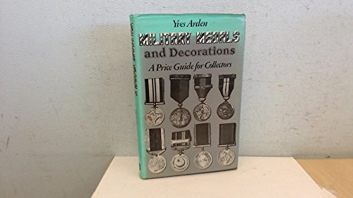 Decorations Medals Military - Military Medals and Decorations: A Price Guide for Collectors