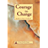 Courage to Change-One Day at a Time in Al‑Anon II