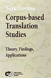 Corpus-Based Translation Studies: Theory, Findings, Applications. (Approaches to Translation Studies)