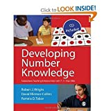 img - for By Robert J Wright Developing Number Knowledge: Assessment,Teaching and Intervention with 7-11 year olds (Math Recovery (Pap/Cdr) book / textbook / text book