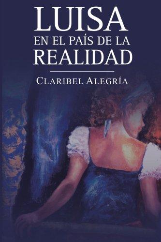 Luisa en el país de la realidad (Spanish Edition)