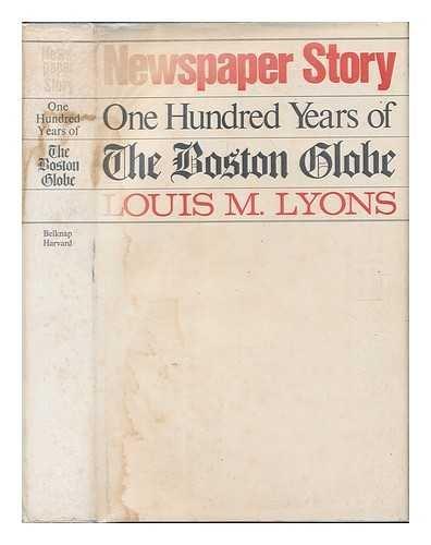 Newspaper Story: One Hundred Years of the Boston Globe