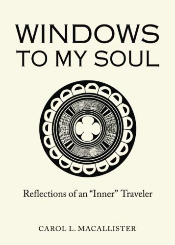Windows To My Soul: Reflections of an