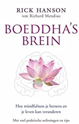 Boeddha`s brein / druk 5: hoe mindfulness je hersens en je leven kan veranderen