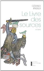 vignette de 'Le livre des sources (Gérard Pfister)'