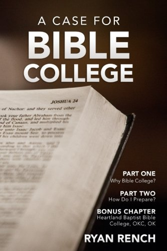 A Case For Bible College