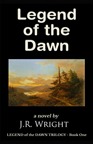 Legend of the dawn the epic frontier adventure of a lifetime legend of the dawn the epic frontier adventure of a lifetime by wright fandeluxe PDF