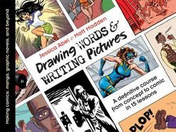 Jessica Abel: Drawing Words & Writing Pictures : Making Comics: Manga, Graphic Novels, and Beyond (Paperback); 2008 Edition