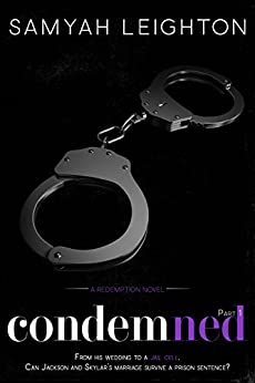 Condemned: Part One (Redemption Book 3) by [Leighton, Samyah]
