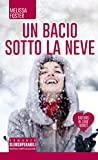 Un bacio sotto la neve (Sisters in love Vol. 1) (Italian Edition)