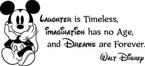 Disney Wall Decal Laughter is Timeless Imagination Has No Age Dreams are Forever Vinyl Sticker Mickey Mouse Poster Walt Disney Gift Wall Art Quotes Kids Decor Nursery Quotes Baby Room Decals 84ct