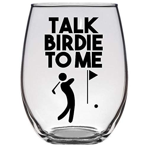 Birdie Gift - Talk Birdie To Me - Funny Golf Lover Gift - Premium 21oz Stemless Wine Glass - Golfing Dad, Uncle, Husband, Grandpa, Boss, Brother
