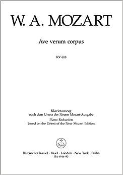 モーツァルト:アヴェ・ヴェルム・コルプス KV 618 (ラテン語)/新モーツァルト全集版/ベーレンライター社/合唱作品