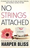 img - for No Strings Attached: The Pink Bean Series - Book 1 (Volume 1) book / textbook / text book