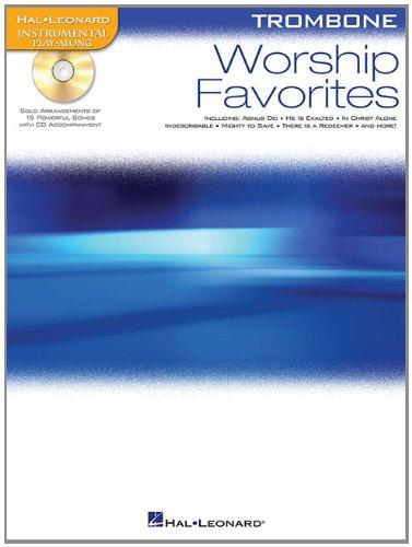 Worship Favorites: Instrumental Play-Along for (Worship Trombone)