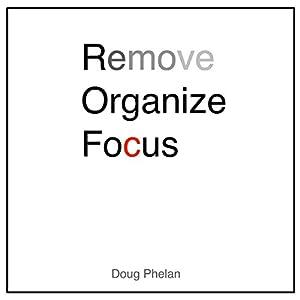Remove Organize Focus Audiobook